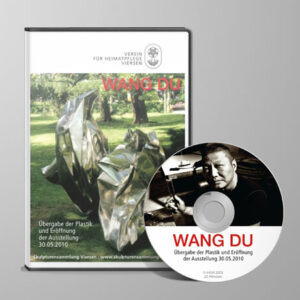DVD Wang Du - Übergabe der Plastik und Eröffnung der Ausstellung