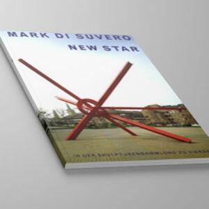Kunst-Pblikation: Mark di Suvero - New Star