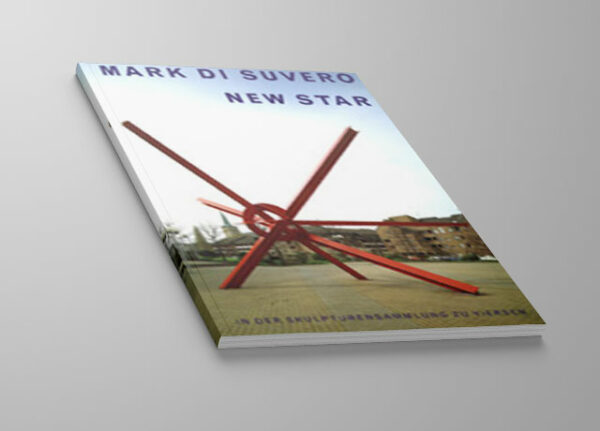 Kunst-Pblikation: Mark di Suvero - New Star