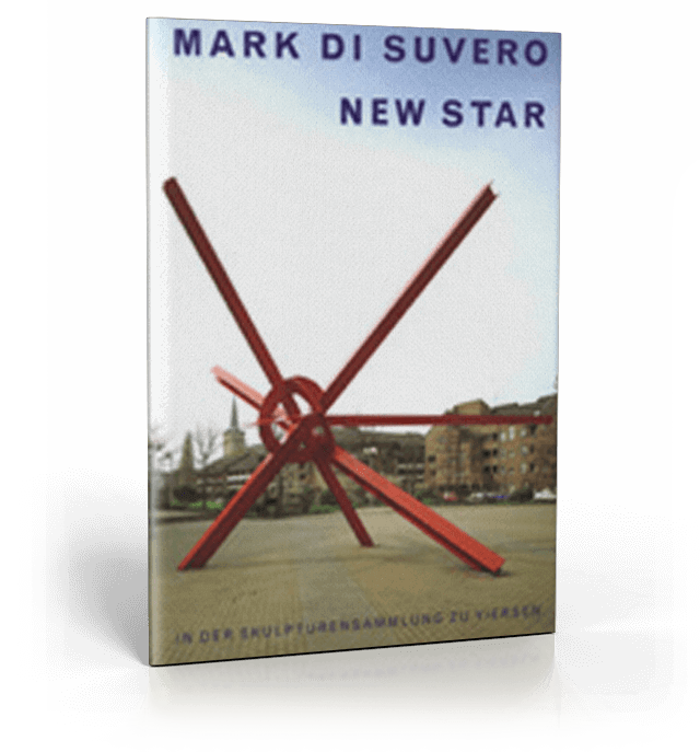 Publikation Mark di Suvero - New Star
